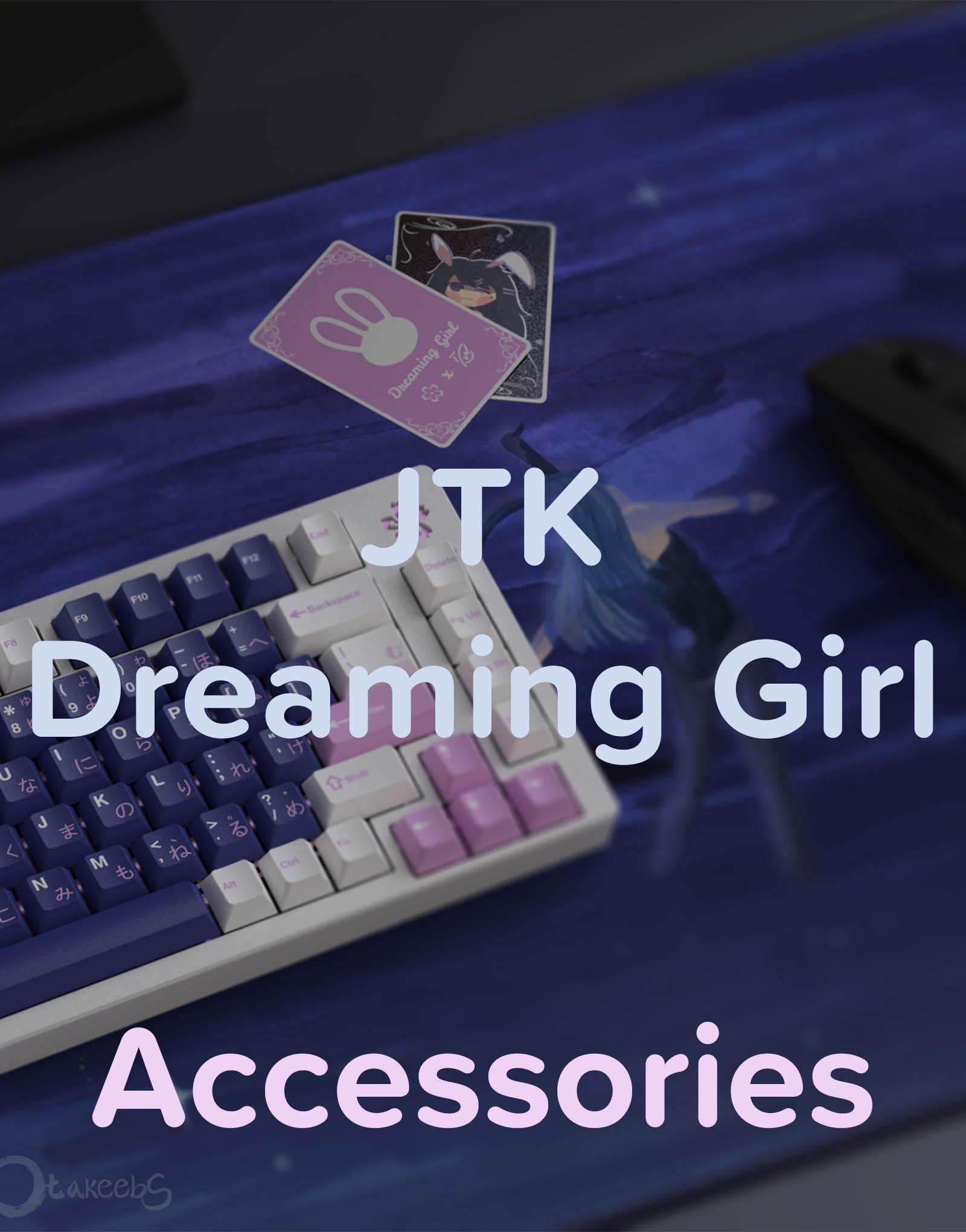 JTK Dreaming Girl Accessories